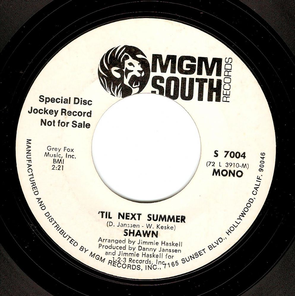 SHAWN 'Til Next Summer Vinyl Record 7 Inch US MGM South 1974 Promo